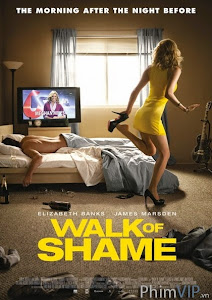 Tám Tiếng Điên Cuồng - Walk Of Shame poster