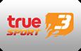 ดูกีฬาออนไลน์ ช่อง TrueSport 3 (ช่องทรูสปอร์ต 3) ทรูวิชั่น