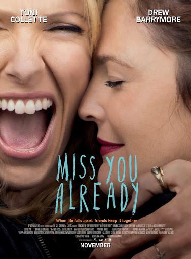 Μου Λείπεις Ήδη (Miss You Already) Poster