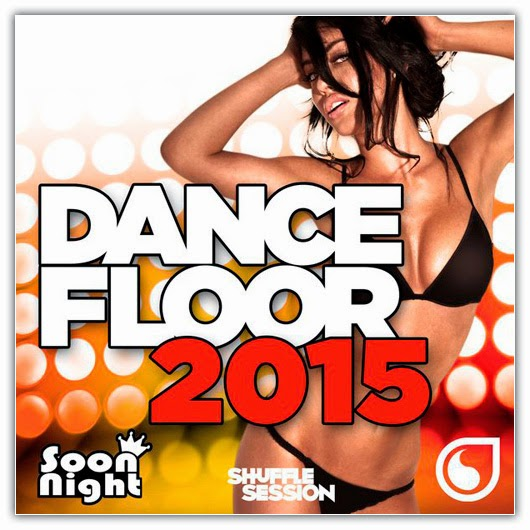Va dancefloor 2015 2014 hits dance best dj mix for 1234 get on the dance floor free mp3 download