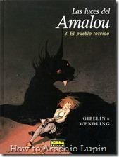 Las Luces del Amalou  - El Pueblo Torcido #3 - página 1