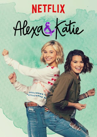 Poster Of Alexa & Katie 2018 Watch Online Free Download
