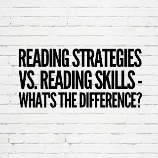 Reading Strategies vs. Reading Skills - What's The Difference?