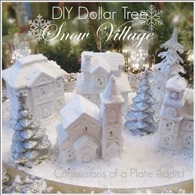 CONFESSIONS OF A PLATE ADDICT DIY Dollar Tree Snow Village
