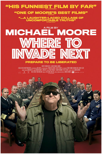 Πού να κάνετε την επόμενη εισβολή (Where to Invade Next) Poster