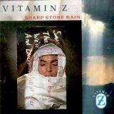 Vitamin Z - Sharp Stone Rain