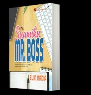 Suamiku Mr. Boss oleh Elin Nadia