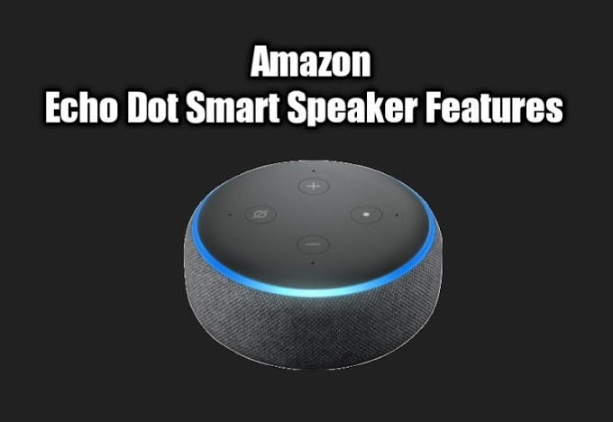 Amazon Echo Dot Features And Review