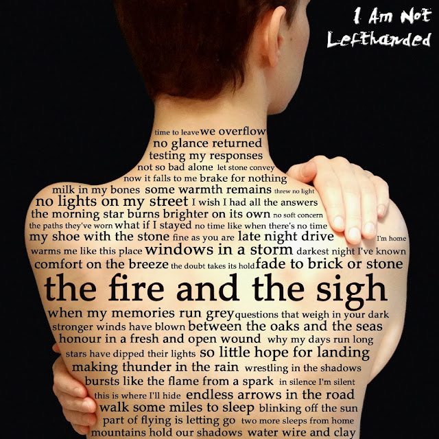 The Fire & The Sigh by I Am Not Lefthanded album cover