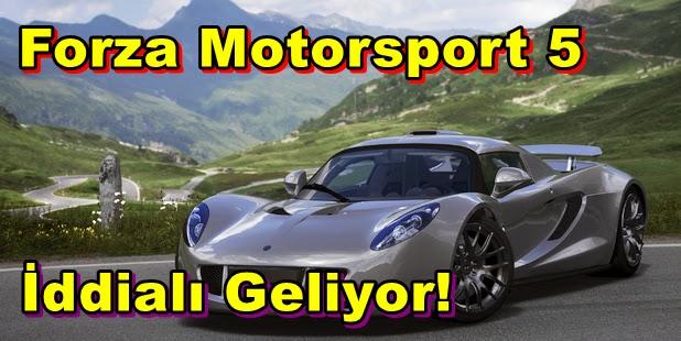 Forza Motorsport 5 İddialı Geliyor!