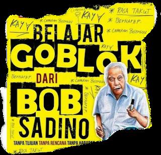 Motivasi edan Om Bob Sadino