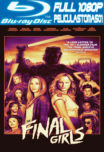 La Última chica (The Final Girls) (2015) BRRipFull 1080p