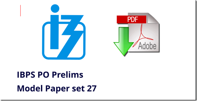 IBPS PO Prelims Model Paper 27 PDF Download