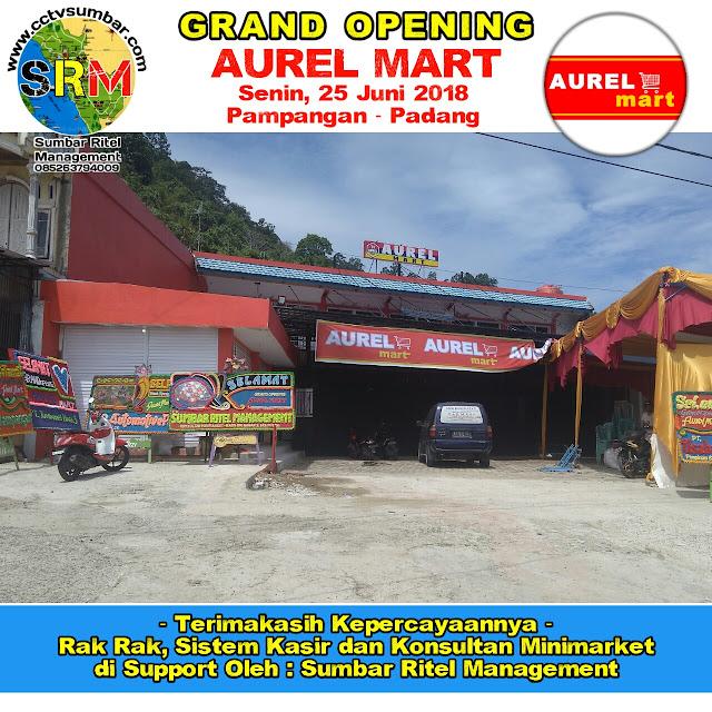 Pendirian dan Pendampingan Minimarket Baru AUREL MART di Padang