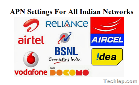 APN Settings For All Indian Mobile Networks