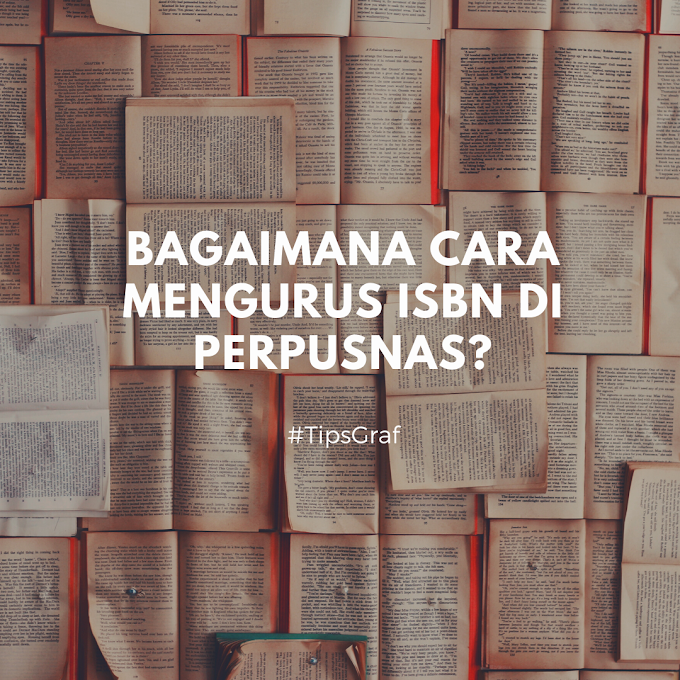 Bagaimana Cara Mengurus ISBN di Perpusnas?