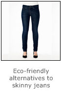 eco-friendly alternatives to skinny jeans - here skinny jeans by kuyichi