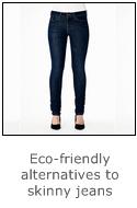 eco-friendly alternatives to skinny jeans - here skinny jeans by kuyichi