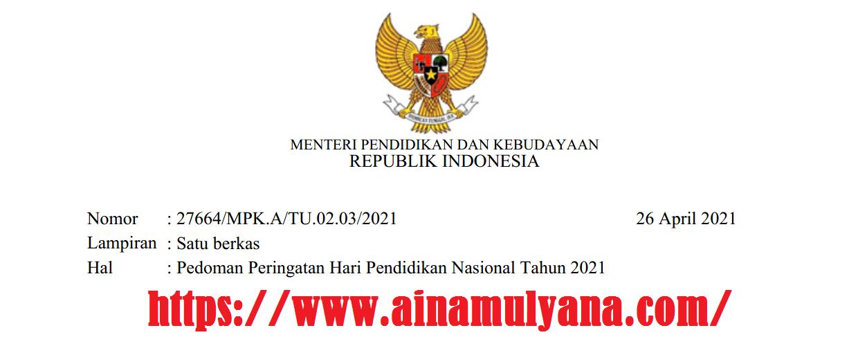Pedoman Pelaksanaan Upacara Bendera Peringatan Hari Pendidikan Nasional (Hardiknas) Tahun 2021