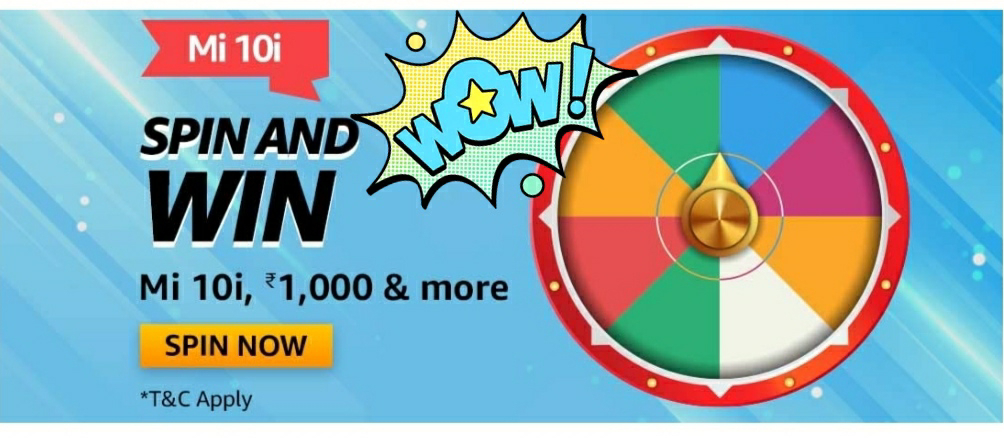 Amazon Mi 10i Spin And Win-Exciting Rewards 1