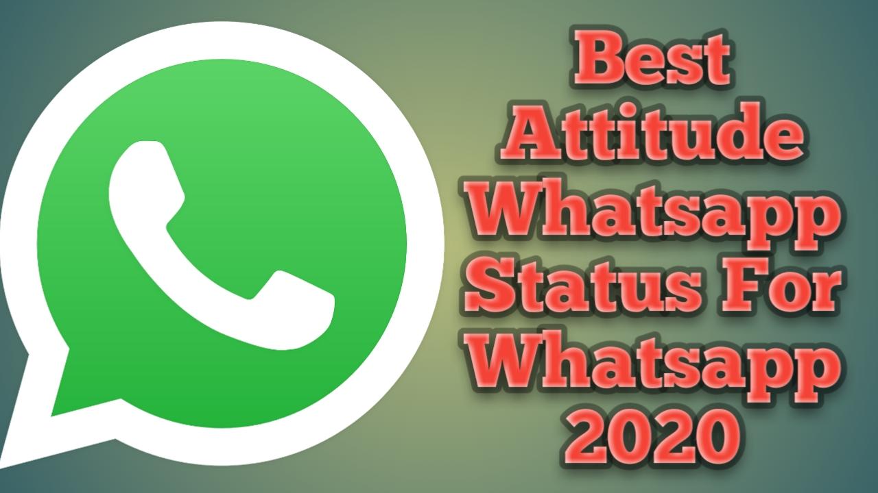 Best Attitude Whatsapp Status For Whatsapp 2020