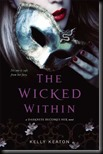 The Wicked Within  (Gods & Monsters #3)