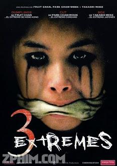 Ba Câu Chuyện Kinh Dị - Three... Extremes (2004) Poster