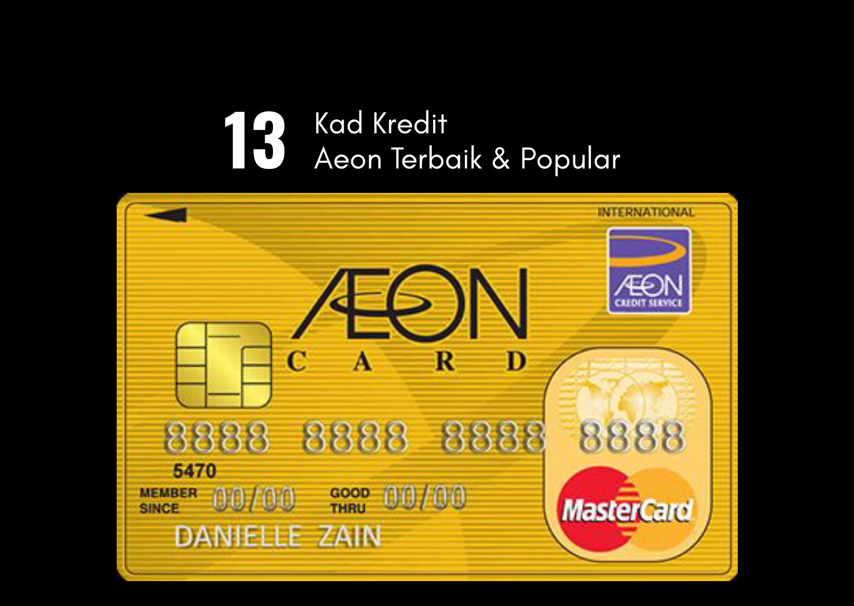 13 Kredit Kad AEON Popular 2021