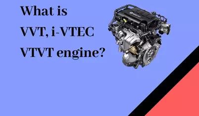 What is VVT, i-VTEC or VTVT engine ? | The Mechanical post