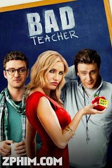 Cô Giáo Lắm Chiêu - Bad Teacher (2011) Poster