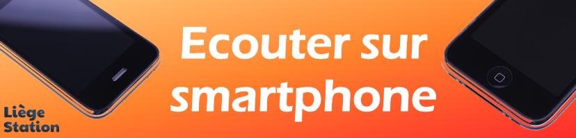 Ecouter sur smartphone