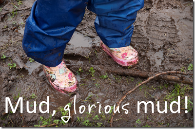 mud glorious mud