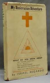 Cover of Israel Regardie's Book My Rosicrucian Adventure