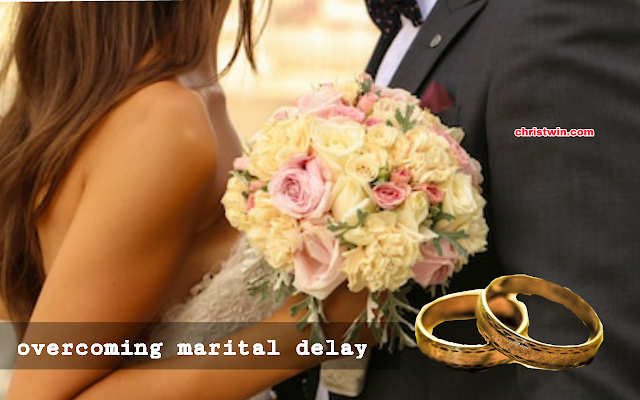 7 secrets to overcoming marital delay