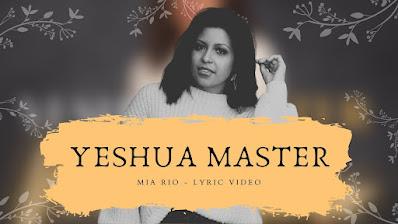 Mia Rio - Yeshua - Lyric Video