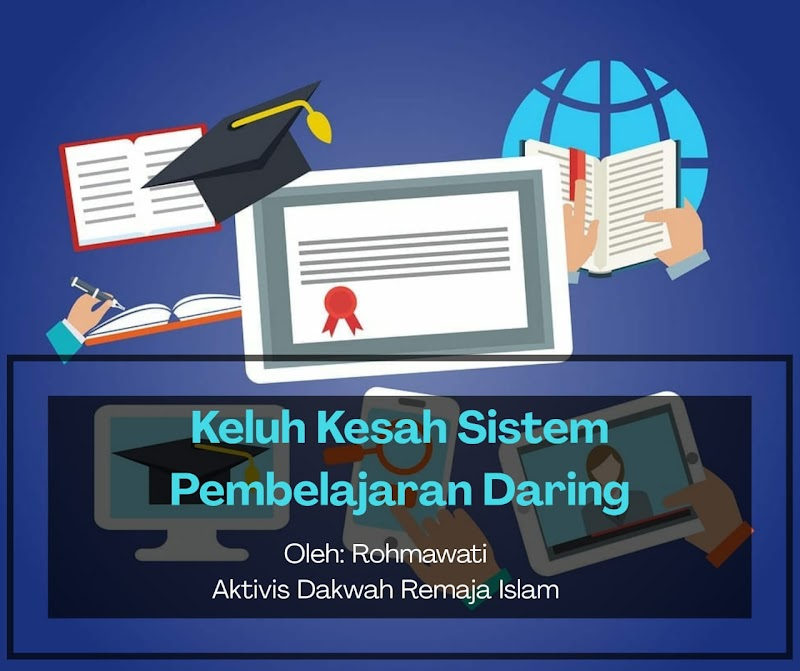 Keluh Kesah Sistem Pembelajaran Daring