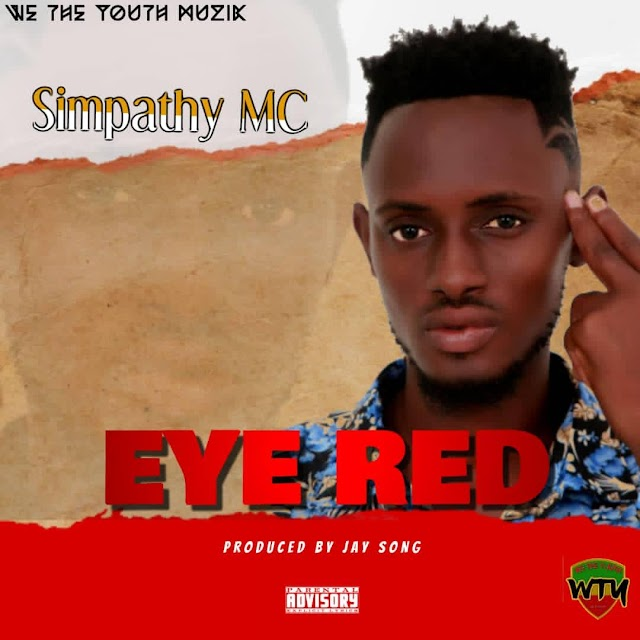 Simpathy Mc - Eye Red -(Prod. By Jay-Song).