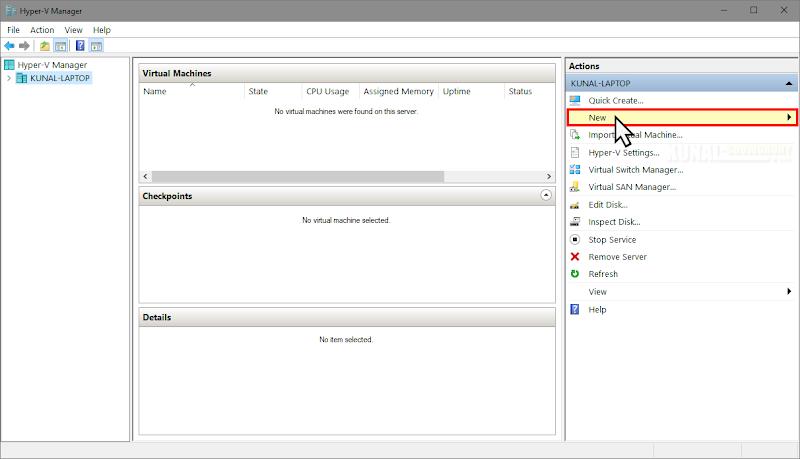 Windows 10 Hyper-V Manager (www.kunal-chowdhury.com)