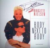 Brigitte Nielsen - Body Next to Body