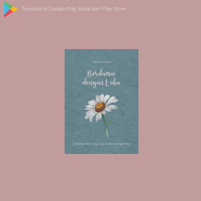 Buku 'Berdamai dengan Luka karya Aghnia Rahma'
