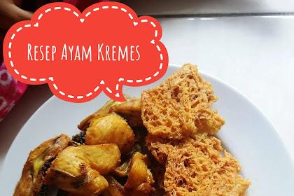 Resep Cara mudah membuat Ayam Kremes dengan sensai kriuk dan krenyesnya juara