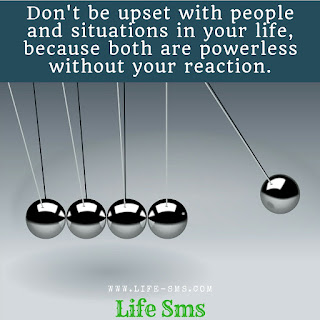 Don'tbe upset with people