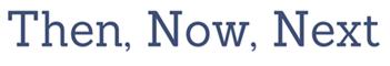 then-now-next_thumb2