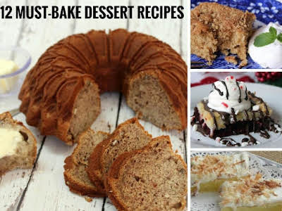 12 Must-Bake Dessert Recipes