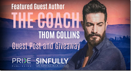 Featured Guest Author: The Coach by Thom Collins with Guest Post and Giveaway.