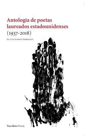 Antología de poetas laureados estadounidenses (1937-2018)