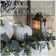 CONFESSIONS OF A PLATE ADDICT Pumpkins and Oak Fall Mantel 12