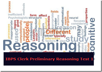 IBPS Clerk Preliminary Reasoning Test 1