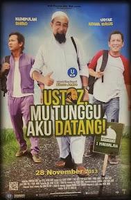 Filem Ustaz Mu Tunggu Aku Datang