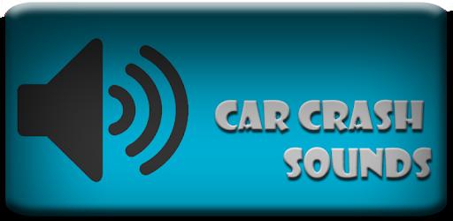 Car Crash Sounds - Apps on Google Play
